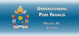 UnderstandingPopeFrancis