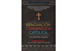 Líder Hispano local escribe un libro sobre la Renovación Carismática y su importancia para los Católicos Hispanos